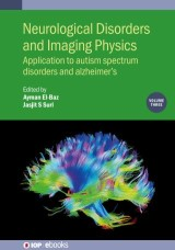 Neurological Disorders and Imaging Physics, Volume 3