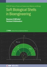 Soft Biological Shells in Bioengineering