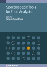 Spectroscopic Tools for Food Analysis