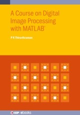 A Course on Digital Image Processing with MATLAB®
