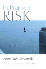 In Praise of Risk