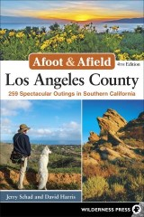 Afoot & Afield: Los Angeles County