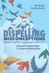 Dispelling Misconceptions About English Language Learners
