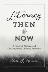 Literacy Then and Now