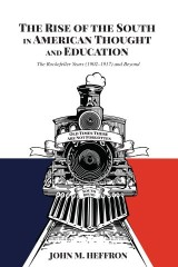 The Rise of the South in American Thought and Education