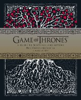 Game of Thrones: A Viewer's Guide to the World of Westeros and Beyond