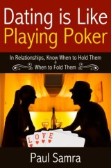 Dating is Like Playing Poker