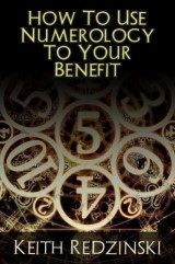 How To Use Numerology To Your Benefit