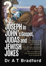 Joseph in John, Judas and Jewish Jokes
