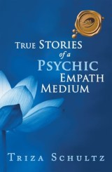 True Stories of a Psychic Empath Medium