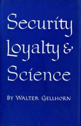 Security, Loyalty, and Science