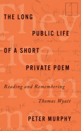 The Long Public Life of a Short Private Poem