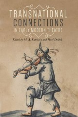Transnational connections in early modern theatre