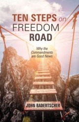 Ten Steps on Freedom Road