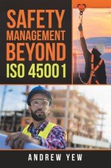 Safety Management Beyond Iso 45001