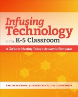 Infusing Technology in the K-5 Classroom