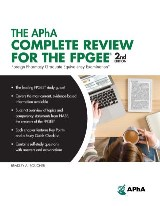 The APhA Complete Review for the FPGEE, 2nd Edition (Foreign Pharmacy Graduate Equivalency Examination)