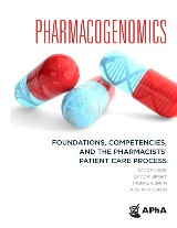 Pharmacogenomics: Foundations, Competencies, and the Pharmacists' Patient Care Process