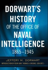 Dorwart's History of the Office of Naval Intelligence, 1865–1945