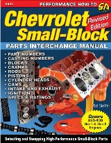 Chevrolet Small-Block Parts Interchange Manual - Revised Edition