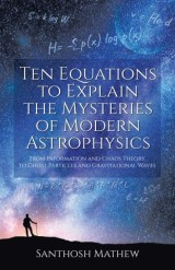 Ten Equations to Explain the Mysteries of Modern Astrophysics