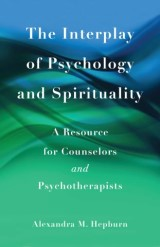 The Interplay of Psychology and Spirituality