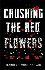 Crushing the Red Flowers