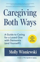 Caregiving Both Ways