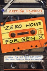 Zero Hour for Gen X