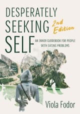Desperately Seeking Self Second Edition