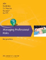 Guidelines for Practice Success: Managing Professional Risks