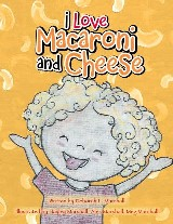 I Love Macaroni and Cheese