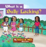 What Is a Bully Lacking?