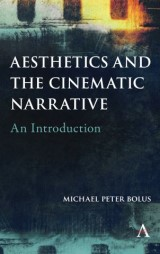 Aesthetics and the Cinematic Narrative