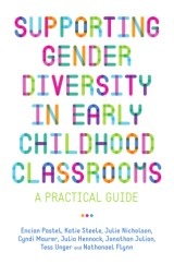 Supporting Gender Diversity in Early Childhood Classrooms