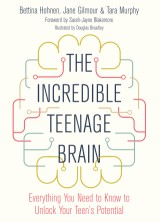 The Incredible Teenage Brain