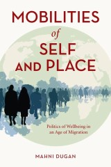 Mobilities of Self and Place
