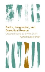Sartre, Imagination and Dialectical Reason