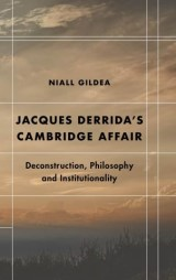 Jacques Derridas Cambridge Affair