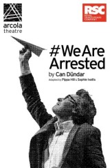#WeAreArrested