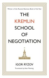 The Kremlin School of Negotiation