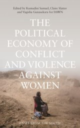 The Political Economy of Conflict and Violence against Women