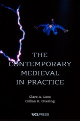 The Contemporary Medieval in Practice