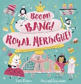 Boom! Bang! Royal Meringue!