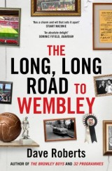 The Long, Long Road to Wembley