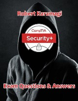 Comptia Security+: Exam Questions & Answers