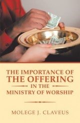The Importance of the Offering in the Ministry of Worship