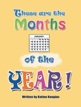 These Are the Months of the Year!