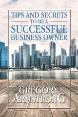 Tips and Secrets to Be a Successful Business Owner
