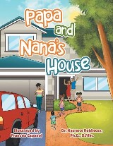 Papa and Nana's House
